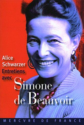 Entretiens avec Simone de Beauvoir
