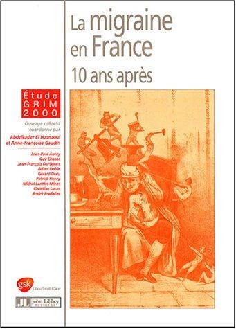 La Migraine En France 10 Ans Apres par Hasnaoui.A (El)