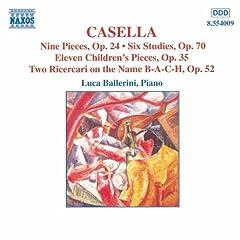 Casella: 9 Pieces, Op. 24 / 6 Studies, Op. 70 / 11 Children's Pieces, Op. 35