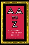 AA to Z: An Addictionary of the 12-Step - Best Reviews Guide