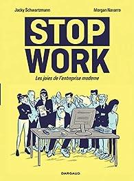 Stop work  par Jacky Schwartzmann