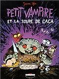 Petit Vampire, tome 5 - Petit Vampire et la Soupe de caca - Prix du meilleur album jeunesse 7-8 ans, Angoulême 2004
