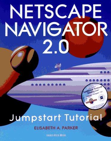 the-netscape-navigator-20-jumpstart-tutorial