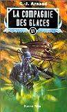 La Compagnie des glaces, tome 14 : Le pays de Djoug, La banquise de bois, Iceberg ship, Lacustra city