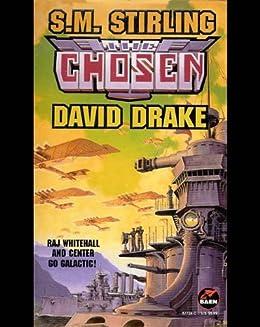 The Chosen (Raj Whitehall Book 6) by [Drake, David, Stirling, S. M.]