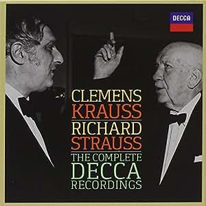Clemens Krauss - Richard Strauss - the Complete Decca Recordings