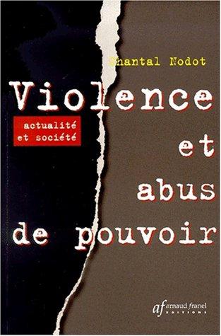 Violence et abus de pouvoir