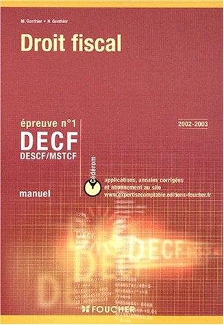 Droit fiscal, épreuve numéro 1 : DECF - DESCF - MSTCF