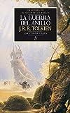 La Guerra del Anillo. Historia de El Señor de los Anillos, III (Biblioteca J. R. R. Tolkien)