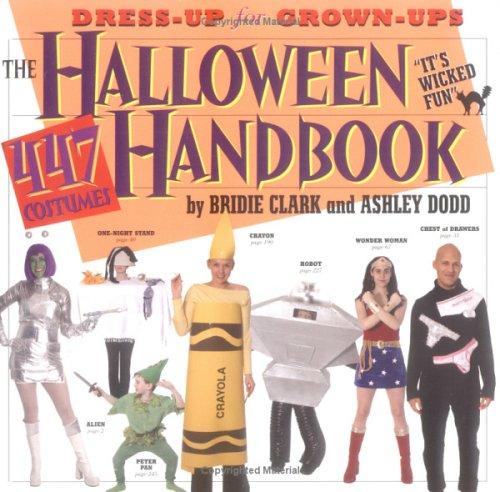 Halloween-Handbuch: 447 Kostüme (Schnäppchen Kostüm)