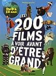Les 200 films � voir avant d'�tre gra...