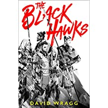 The Black Hawks (Articles of Faith, Book 1)