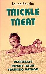 Trickle Treat: Diaperless Infant Toilet Training