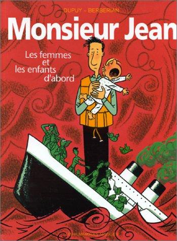 Monsieur Jean, Tome 3 : Les femmes et les enfants d'abord