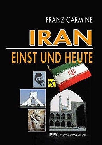 Iran einst und heute