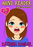 MIND READER - Book 9: The New Power: (Diary Book for Girls aged 9-12)