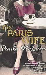 The Paris Wife by Paula McLain (2012-01-05)