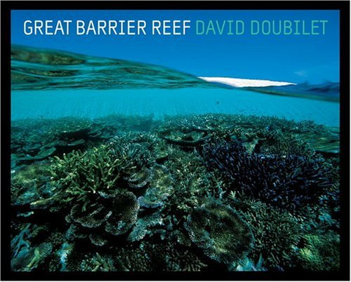 Great Barrier Reef (National Geographic Insight) por David Doubilet