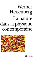La Nature dans la physique contemporaine de Heisenberg
