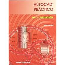 Autocad práctico. Vol. I: Iniciación.  2006