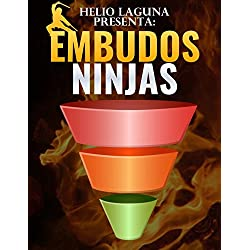 Embudos Ninja: Embudos para vender cualquier cosa que quieras por internet