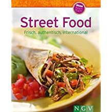 Street Food (Minikochbuch): Frisch, authentisch, international