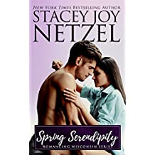 Spring Serendipity (Romancing Wisconsin Book 10) (English Edition)