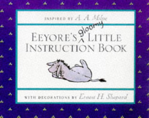 Eeyore's Gloomy Little Instruction Book