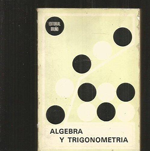 Algebra y trigonometria por VV.AA