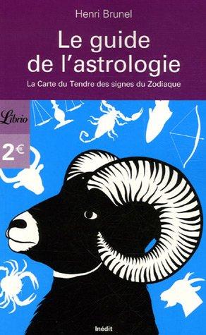 Le guide de l'astrologie : La Carte du Tendre des signes du Zodiaque