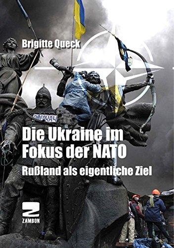 Buchseite und Rezensionen zu 'Die Ukraine im Zangengriff der NATO' von Brigitte Queck