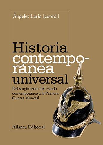 Historia contemporánea universal (El Libro Universitario - Manuales) por Ángeles Lario