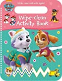 Nickelodeon PAW Patrol Wipe-Clean Activity Book: Write, Wipe and Write again! (Wipe Clean Activities)