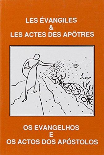 Les Evangiles et les Actes des Apotres (Portugais / Français)