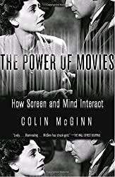 The Power of Movies: How Screen and Mind Interact (Vintage)