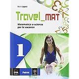 Travel mat. Per la Scuola media: 1