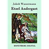 Etzel Andergast: Roman