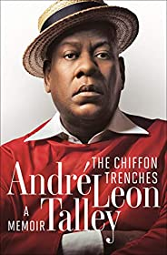The Chiffon Trenches: A Memoir (English Edition)