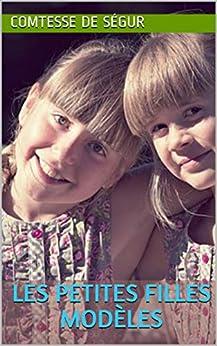Descargar Libros Torrent Les Petites Filles modèles Mobi A PDF