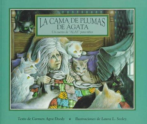 LA Cama De Plumas De Agata (Alfaguara Infantil) por Carmen Agra Deedy