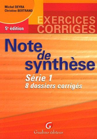 Note de synthèse : Série 1- 8 dossiers corrigés