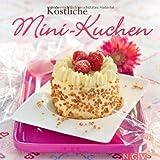 Köstliche Mini-Kuchen. Mini-Kuchen-Set: Rezeptbuch + 3 dekorative Geschenkkartons
