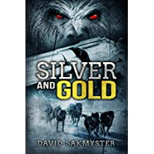 Silver and Gold