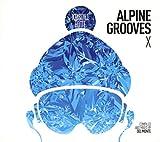 Alpine Grooves Vol. 10 (Kristallhütte)