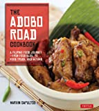 The Adobo Road Cookbook: A Filipino Food Journey