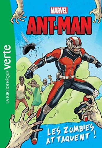 Héros Marvel 03 - Antman, les zombies attaquent (Bibliothèque Verte) por Marvel