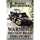 Warning!  Do Not Read This Story! (English Edition)