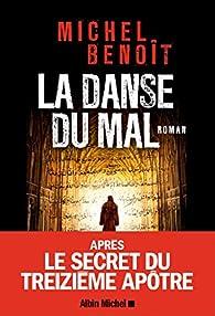 La danse du mal - Michel Benoît