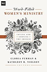 Word-Filled Women's Ministry (The Gospel Coalition)