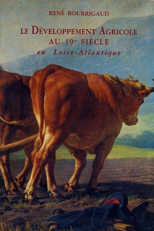 Le Développement agricole au XIXe sièc...